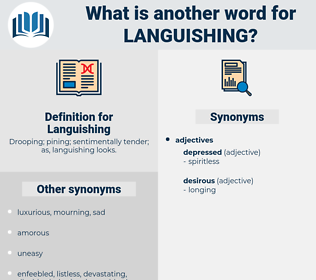 Languishing, synonym Languishing, another word for Languishing, words like Languishing, thesaurus Languishing