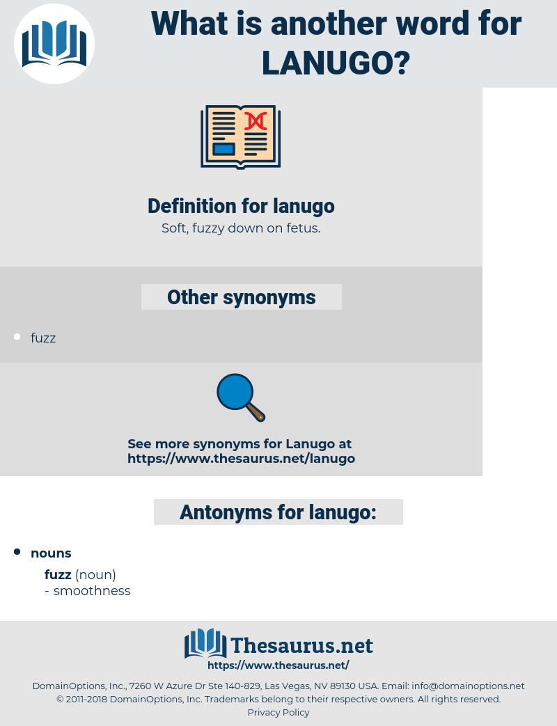 lanugo, synonym lanugo, another word for lanugo, words like lanugo, thesaurus lanugo
