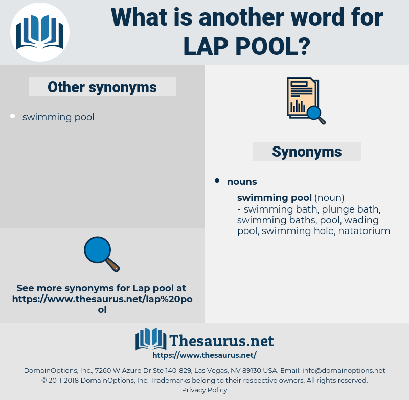 lap pool, synonym lap pool, another word for lap pool, words like lap pool, thesaurus lap pool