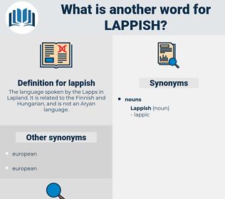 lappish, synonym lappish, another word for lappish, words like lappish, thesaurus lappish