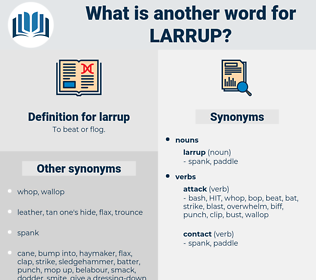 larrup, synonym larrup, another word for larrup, words like larrup, thesaurus larrup