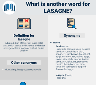 lasagne, synonym lasagne, another word for lasagne, words like lasagne, thesaurus lasagne