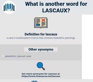 lascaux, synonym lascaux, another word for lascaux, words like lascaux, thesaurus lascaux