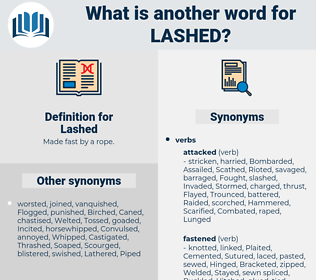 Lashed, synonym Lashed, another word for Lashed, words like Lashed, thesaurus Lashed