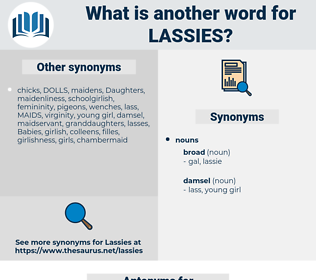 lassies, synonym lassies, another word for lassies, words like lassies, thesaurus lassies