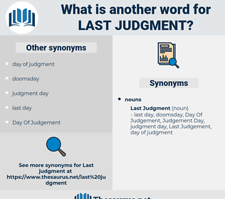 last judgment, synonym last judgment, another word for last judgment, words like last judgment, thesaurus last judgment