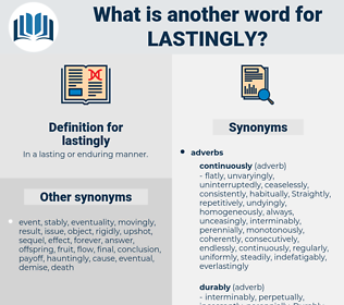 lastingly, synonym lastingly, another word for lastingly, words like lastingly, thesaurus lastingly