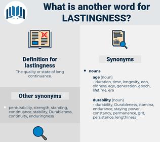 lastingness, synonym lastingness, another word for lastingness, words like lastingness, thesaurus lastingness