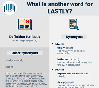lastly, synonym lastly, another word for lastly, words like lastly, thesaurus lastly
