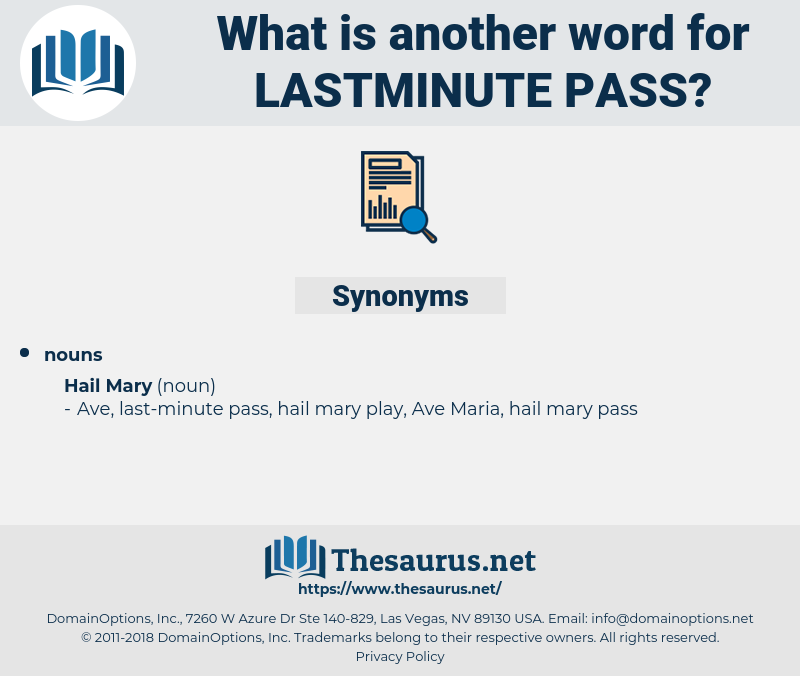 lastminute pass, synonym lastminute pass, another word for lastminute pass, words like lastminute pass, thesaurus lastminute pass