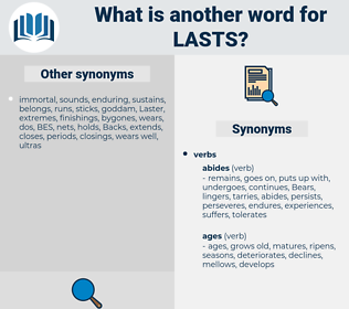 lasts, synonym lasts, another word for lasts, words like lasts, thesaurus lasts