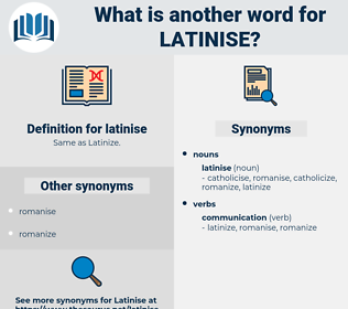 latinise, synonym latinise, another word for latinise, words like latinise, thesaurus latinise