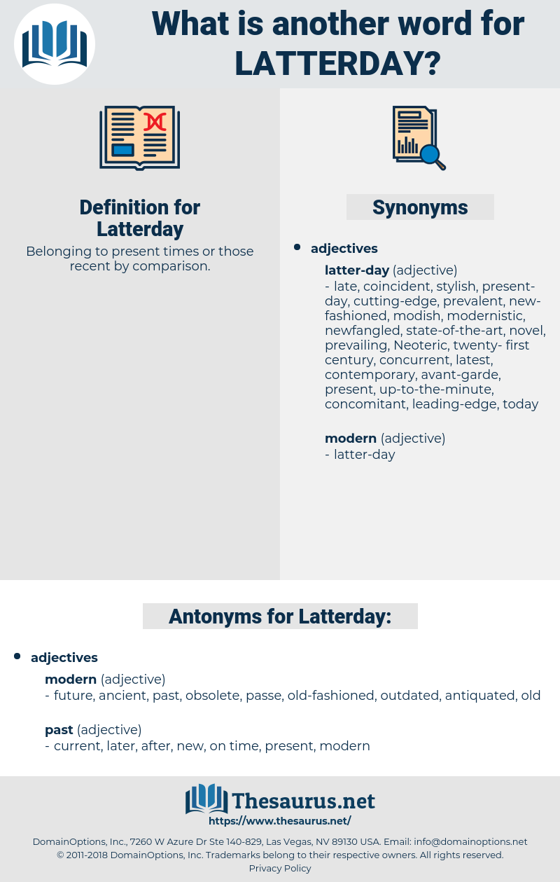 Latterday, synonym Latterday, another word for Latterday, words like Latterday, thesaurus Latterday