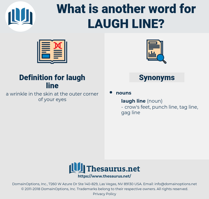 laugh line, synonym laugh line, another word for laugh line, words like laugh line, thesaurus laugh line