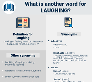 laughing, synonym laughing, another word for laughing, words like laughing, thesaurus laughing