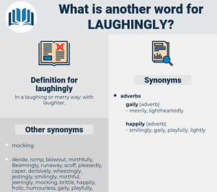 laughingly, synonym laughingly, another word for laughingly, words like laughingly, thesaurus laughingly