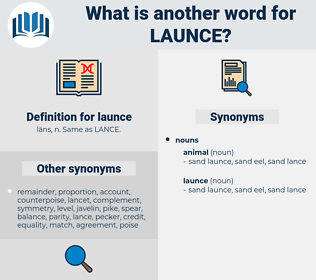 launce, synonym launce, another word for launce, words like launce, thesaurus launce