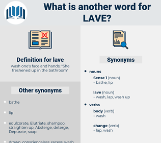 lave, synonym lave, another word for lave, words like lave, thesaurus lave