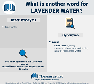 lavender water, synonym lavender water, another word for lavender water, words like lavender water, thesaurus lavender water