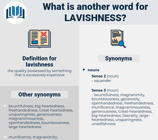 lavishness, synonym lavishness, another word for lavishness, words like lavishness, thesaurus lavishness