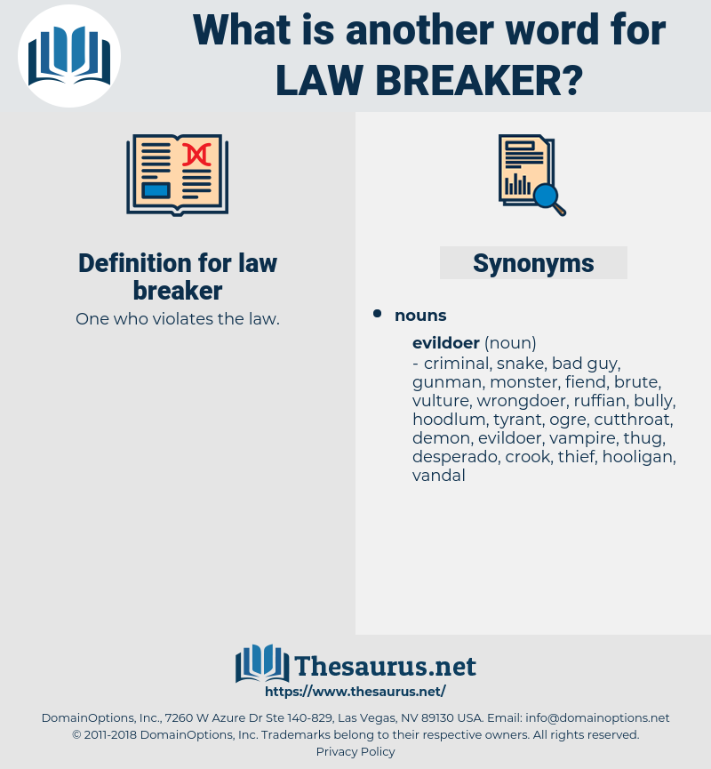law breaker, synonym law breaker, another word for law breaker, words like law breaker, thesaurus law breaker