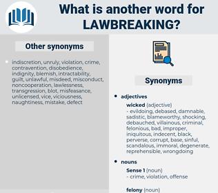 lawbreaking, synonym lawbreaking, another word for lawbreaking, words like lawbreaking, thesaurus lawbreaking