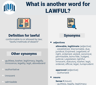 lawful, synonym lawful, another word for lawful, words like lawful, thesaurus lawful