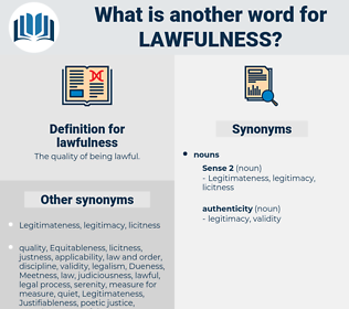 lawfulness, synonym lawfulness, another word for lawfulness, words like lawfulness, thesaurus lawfulness