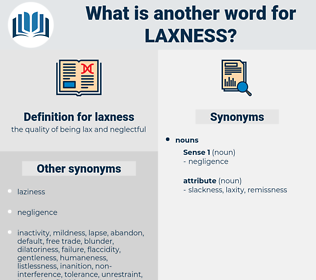 laxness, synonym laxness, another word for laxness, words like laxness, thesaurus laxness