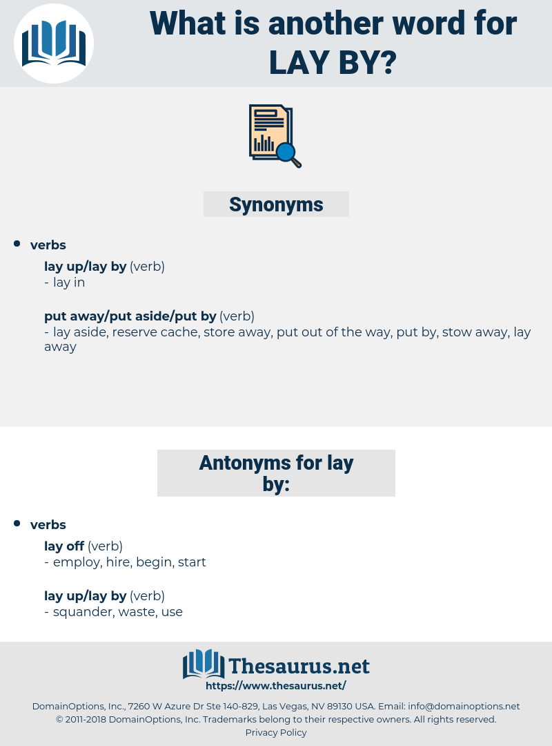 lay by, synonym lay by, another word for lay by, words like lay by, thesaurus lay by