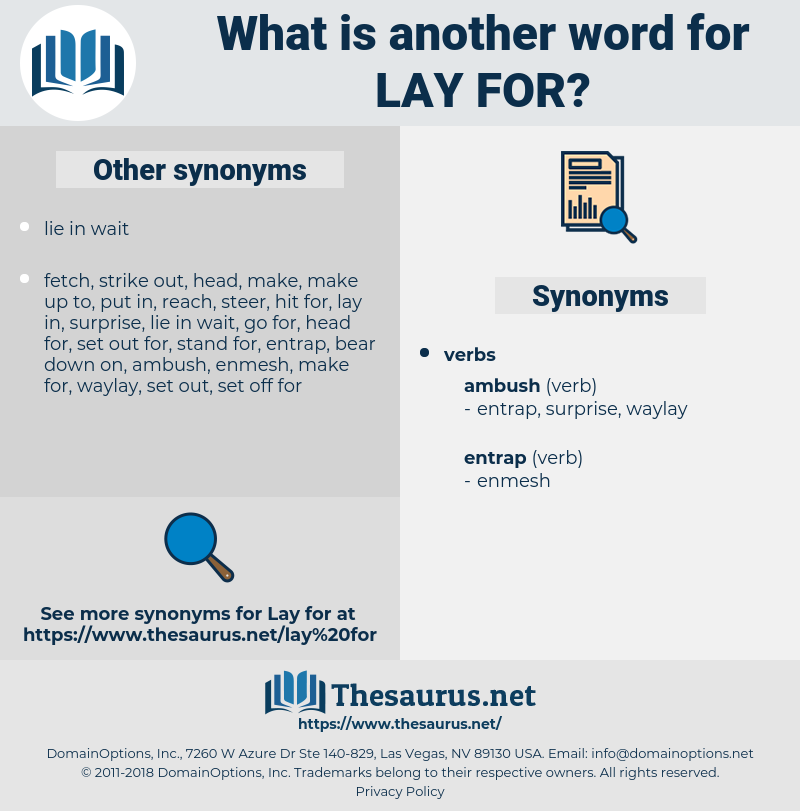 lay for, synonym lay for, another word for lay for, words like lay for, thesaurus lay for