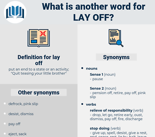 lay off, synonym lay off, another word for lay off, words like lay off, thesaurus lay off