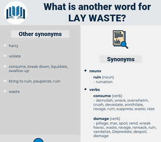 lay waste, synonym lay waste, another word for lay waste, words like lay waste, thesaurus lay waste