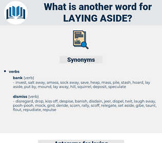 laying aside, synonym laying aside, another word for laying aside, words like laying aside, thesaurus laying aside