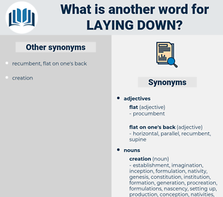 laying down, synonym laying down, another word for laying down, words like laying down, thesaurus laying down