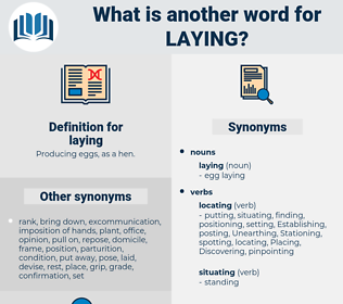 laying, synonym laying, another word for laying, words like laying, thesaurus laying