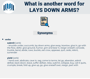 lays down arms, synonym lays down arms, another word for lays down arms, words like lays down arms, thesaurus lays down arms