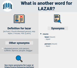 lazar, synonym lazar, another word for lazar, words like lazar, thesaurus lazar
