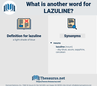 lazuline, synonym lazuline, another word for lazuline, words like lazuline, thesaurus lazuline