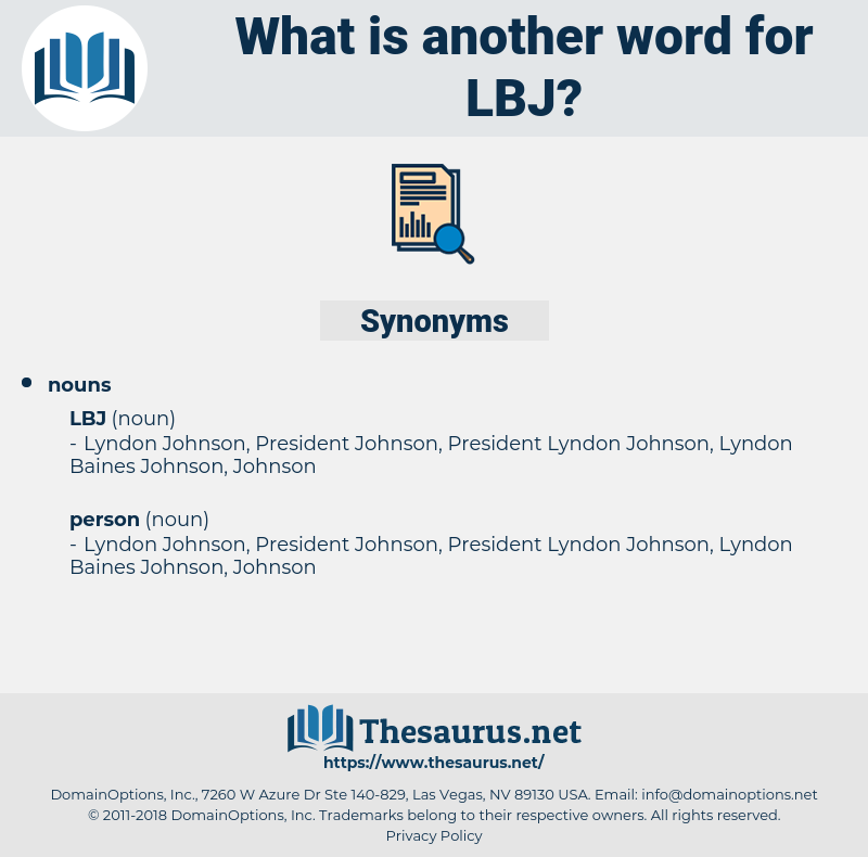 lbj, synonym lbj, another word for lbj, words like lbj, thesaurus lbj