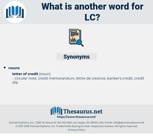 LC, synonym LC, another word for LC, words like LC, thesaurus LC