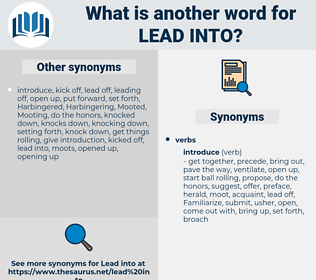 lead into, synonym lead into, another word for lead into, words like lead into, thesaurus lead into