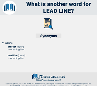 lead line, synonym lead line, another word for lead line, words like lead line, thesaurus lead line