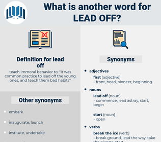 lead off, synonym lead off, another word for lead off, words like lead off, thesaurus lead off