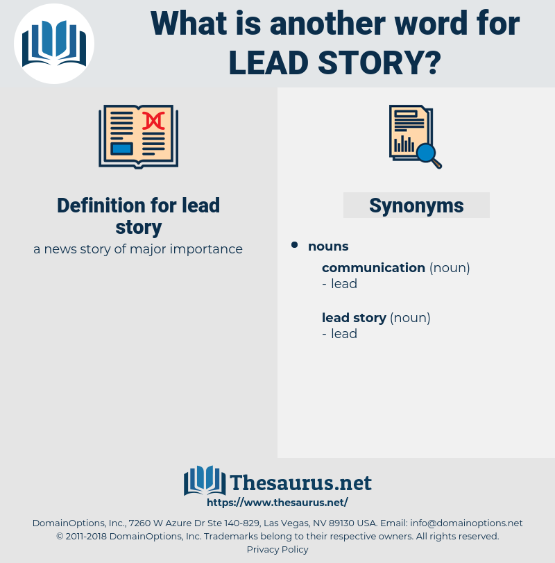 lead story, synonym lead story, another word for lead story, words like lead story, thesaurus lead story