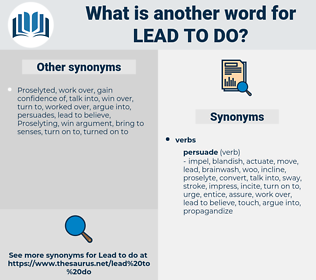 lead to do, synonym lead to do, another word for lead to do, words like lead to do, thesaurus lead to do