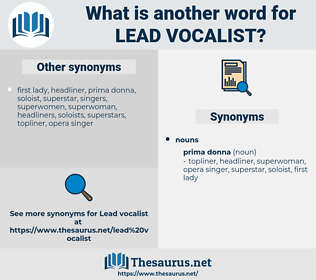lead vocalist, synonym lead vocalist, another word for lead vocalist, words like lead vocalist, thesaurus lead vocalist