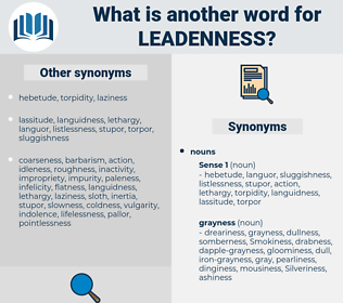 leadenness, synonym leadenness, another word for leadenness, words like leadenness, thesaurus leadenness