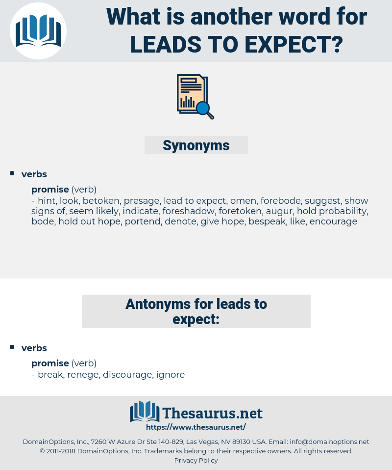 leads to expect, synonym leads to expect, another word for leads to expect, words like leads to expect, thesaurus leads to expect