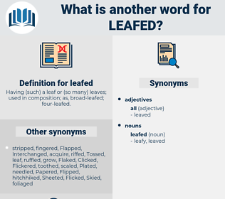 leafed, synonym leafed, another word for leafed, words like leafed, thesaurus leafed